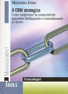 Il CRM strategico II edizione